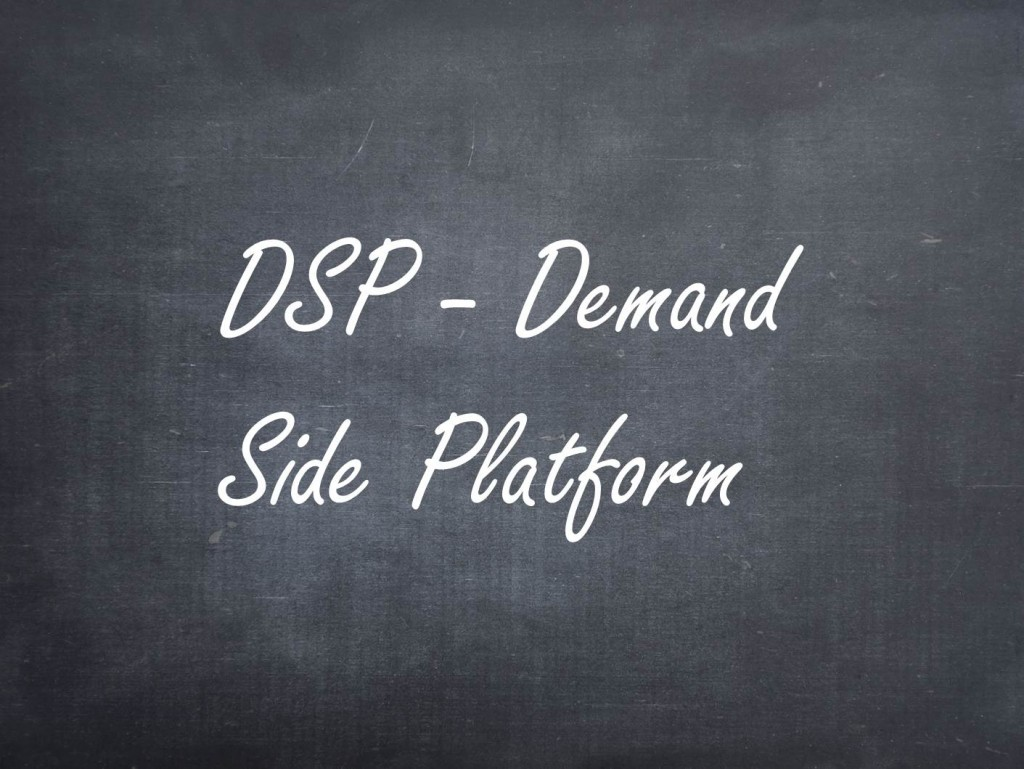 Definition von DSP – Demand Side Platform